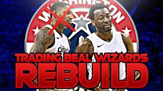 TRADING BRADLEY BEAL WIZARDS REBUILD! (NBA 2K20)