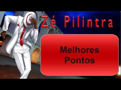 Melhores pontos - Zé Pilintra