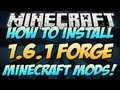 Minecraft | HOW TO INSTALL 1.6.1 FORGE MODS! | Tutorial