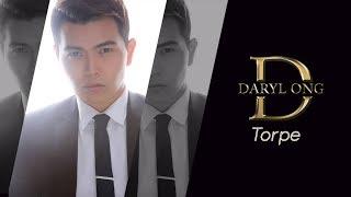 Daryl Ong - Torpe (Audio) 🎵