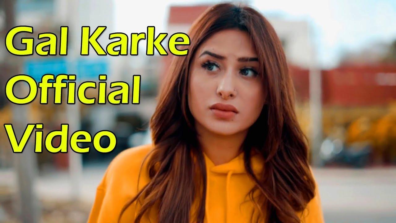Gal Karke Inder Chahal Babbu Rajat Nagpal New Punjabi Songs 2019 Youtube