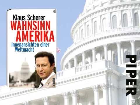 Klaus Scherer: Wahnsinn Amerika