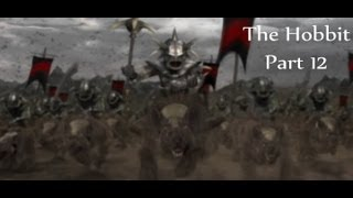 """The Hobbit Game - Part 12 """"The Clouds Burst"""""""