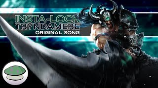 Repeat youtube video Insta-Lock Tryndamere - The Yordles (League of Legends Champion Rocks)