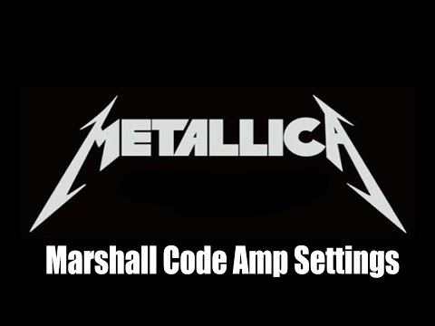 Marshall Code Metallica Tone Presets (Kill Em All, Black Album, Master Of Puppets)