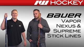 2016 Bauer Vapor, Supreme & Nexus Stick Line Insight (1X, 1S & 1N)