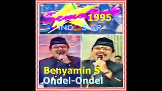 Benyamin S-Ondel Ondel (Semarak Indosiar 1995)
