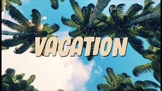 Freddy Kalas - Vacation (Official Lyric Video)