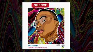SILENCE - BRIAN SIMBA FT VANESSA MDEE & MICHAEL LOVE