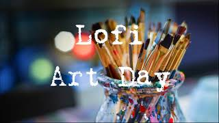 LoFi Art Day  [Instrumental / Jazzy/ Chill]