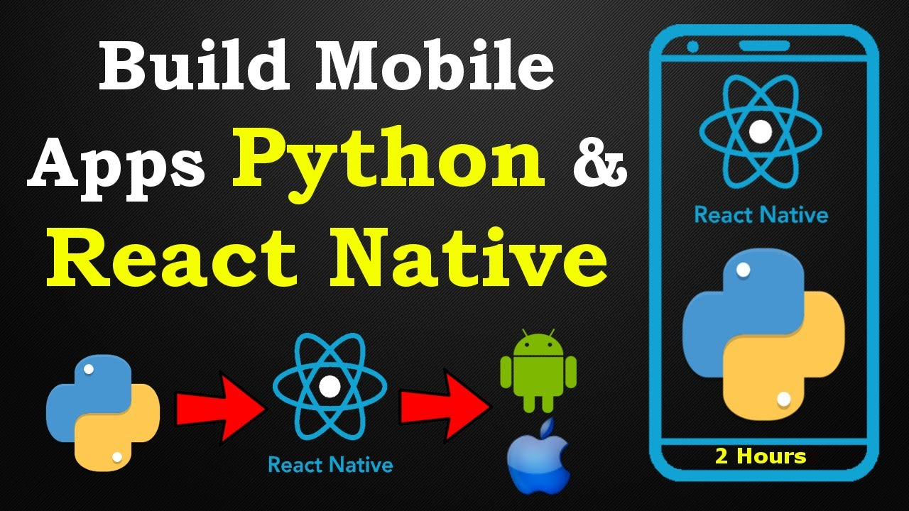 Build Mobile Apps with Python Backend & React Native
