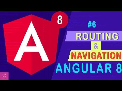 Angular 8 Routing and Navigation  [Tutorial - 6] thumbnail