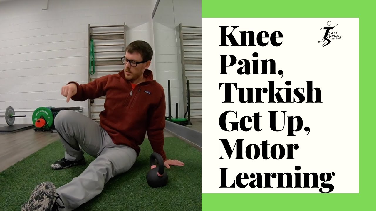 Knee pain, Turkish get up, motor learning