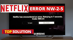 How to fix Netflix Error NW-2-5 SAMSUNG Smart TV | Common NETFLIX Problems and Fixes