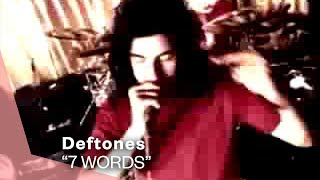 Deftones - 7 Words (Official Music Video) | Warner Vault