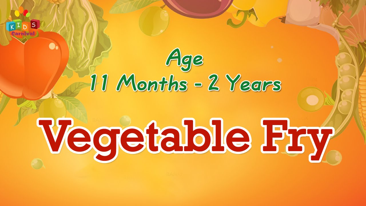 Vegetable fry for 11 months 2 years old babies food recipe for vegetable fry for 11 months 2 years old babies food recipe for kids youtube forumfinder Gallery
