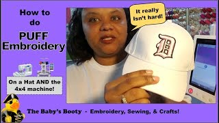 How to do Puff Embroidery on a Hat and 4x4!  Easy Puff Embroidery DIY Instructions thumbnail
