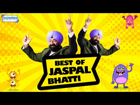Best Of Jaspal Bhatti | New Comedy Video 2017 | New Funny Video 2017