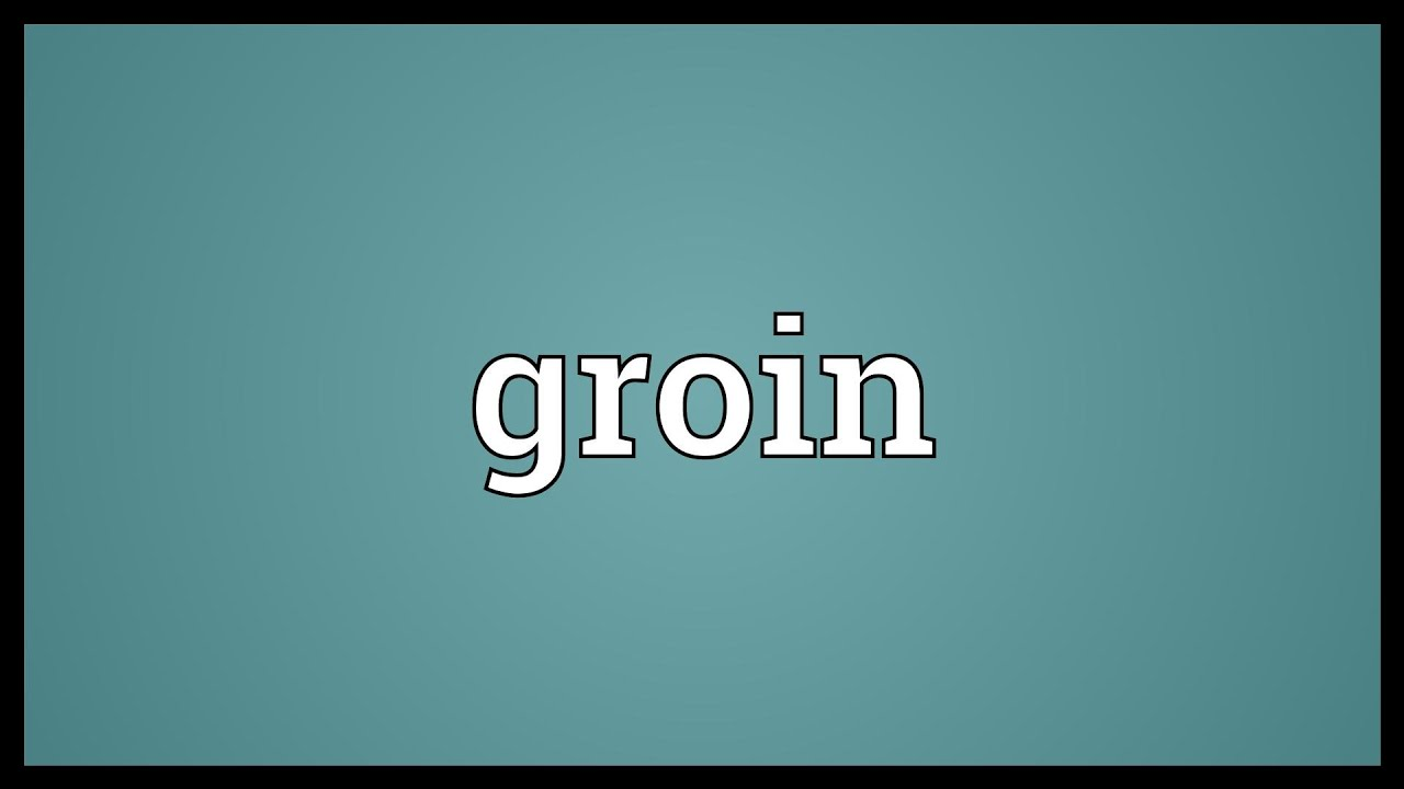 Groin Meaning Youtube