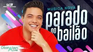 Baixar PARADO NO BAILAO WESLEY SAFADAO [MUSICA NOVA DEZEMBRO 2018]