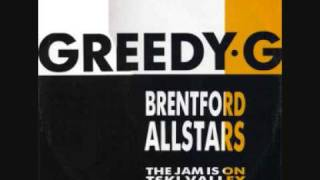 Brentford All Stars - Greedy G