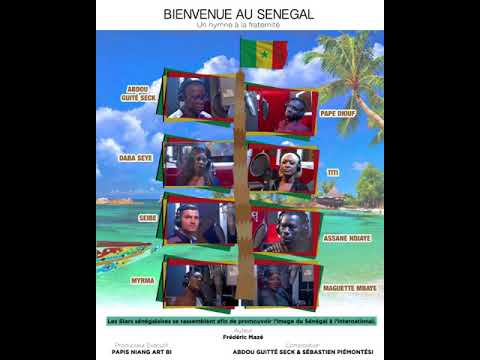 """Bienvenue au Sénégal """"hymne à la fraternité"""""""