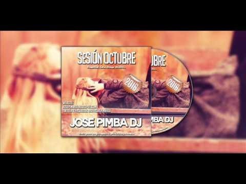 11 Jose Pimba Dj - Sesión Octubre 2016