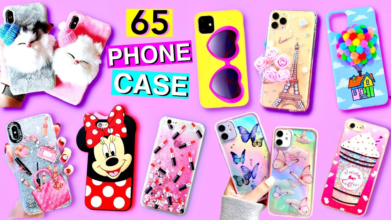 65 DIY - PHONE CASE IDEAS YOU SHOULD DEFINITELY TRY - PHONE CASE LIFE HACKS by GIRL CRAFTS