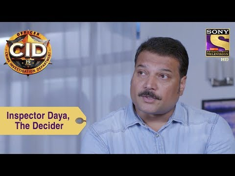Your Favorite Character | Inspector Daya, The Decider | CID
