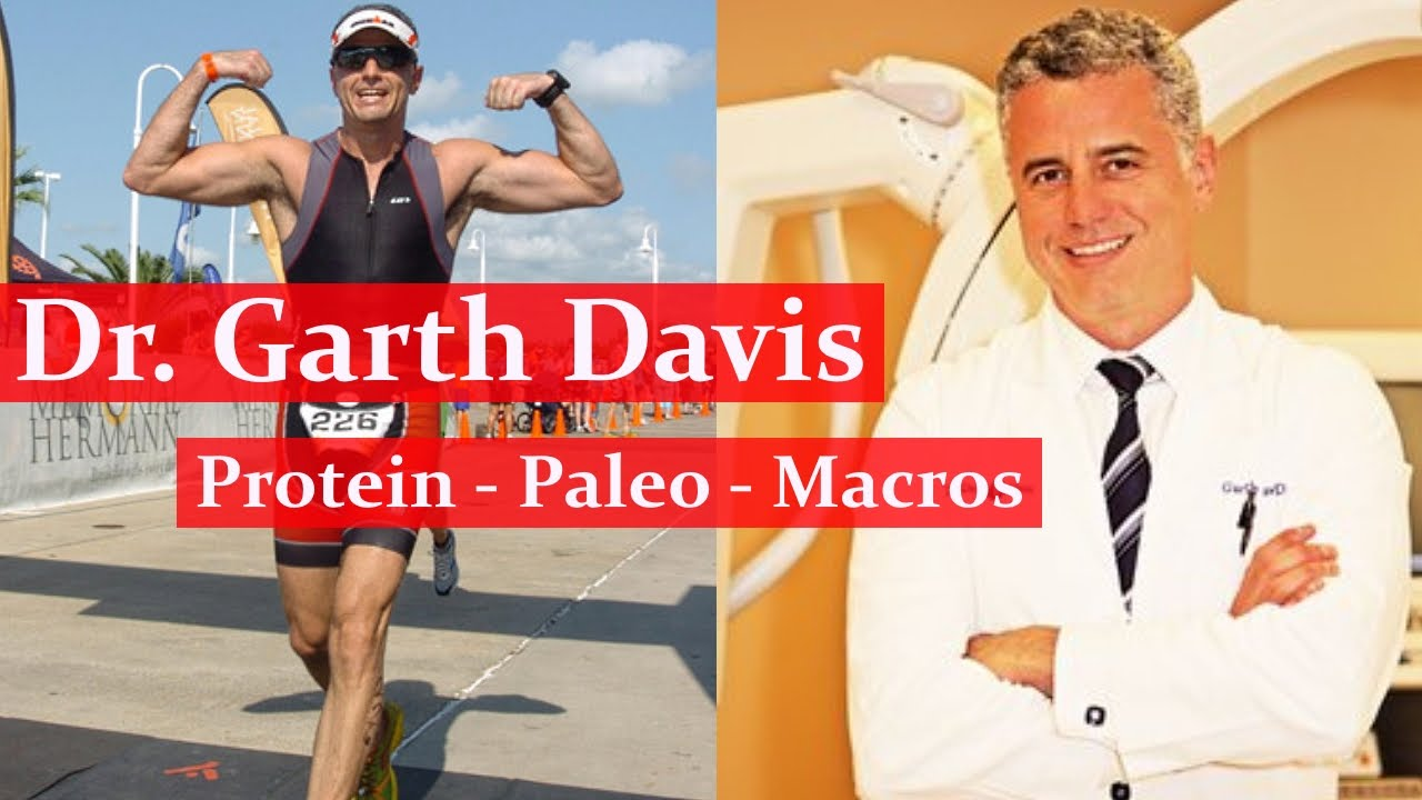 DR. GARTH DAVIS INTERVIEW - Animal Protein vs Plant Protein, Paleo, Macros
