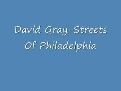David Gray Streets Of Philadelphia