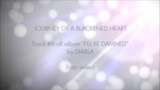 JOURNEY OF A BLACKENED HEART