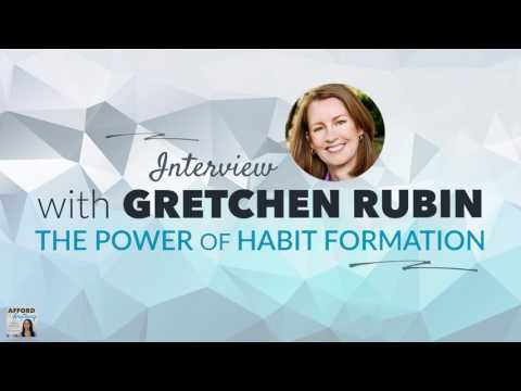 The Power of Habit Formation, with Gretchen Rubin | Afford Anything Podcast (Episode #40)
