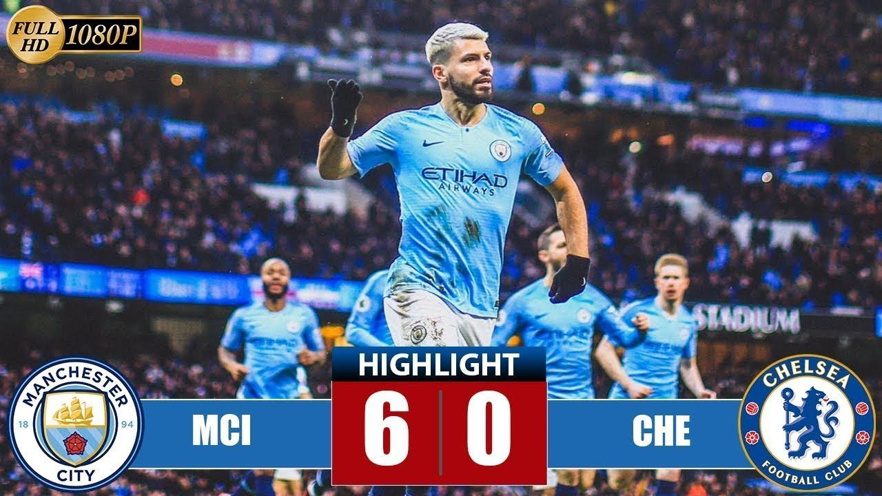 Download Manchester City vs Chelsea 6 0 All Goals & Highlights 10 02 2019