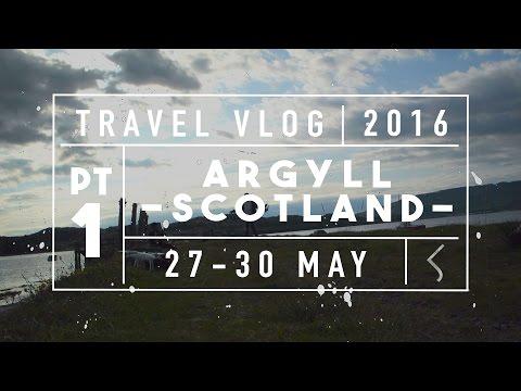 TRAVEL VLOG | Argyll, Scotland Ep.1 (Revised)