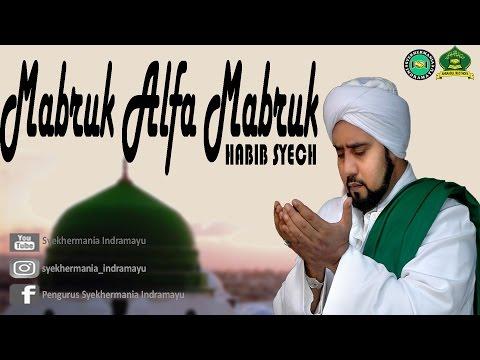 Habib Syech bin Abdulqodir Assegaf 2017   Mabruk Alfa Mabruk