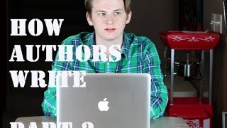 HOW AUTHORS WRITE - PART 3 Thumbnail