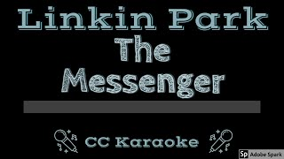 Linkin Park • The Messenger (CC) [Karaoke Instrumental Lyrics]