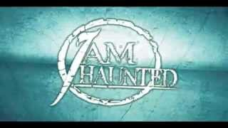 I AM HAUNTED - REVULSION [OFFICIAL LYRIC VIDEO] 2015