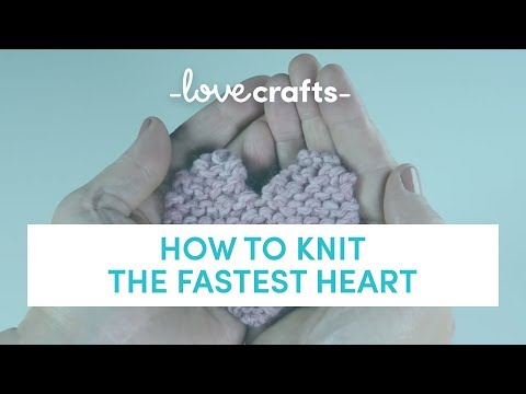 How to Knit - The Fastest Heart   LoveKnitting