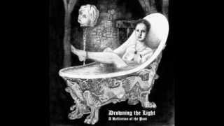 Drowning the Light - Blood for the Countess (Ode to Elizabeth Bathory)