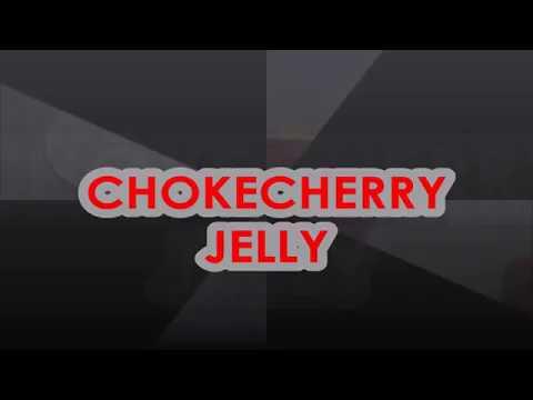 CHOKECHERRY JELLY