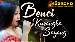 Download Lagu Benci ku sangka sayang cover eni monroe  New mahkota mp3