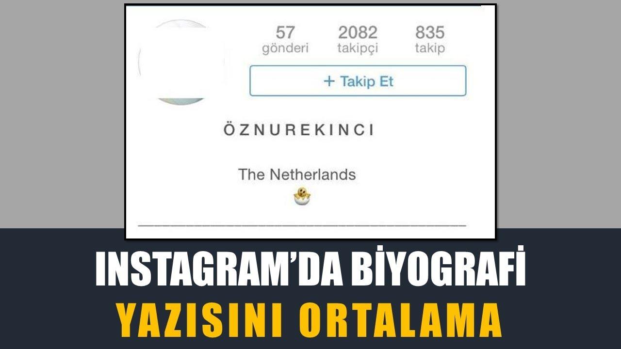 Instagram biyografi yazısı nasıl ortalanır?