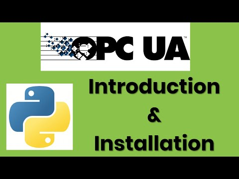 OPC UA Ep. 1 | Introducation & Installation