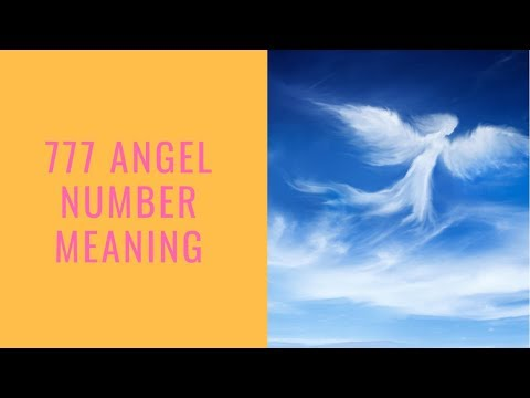 Angel Number 777: The Meaning Of This Spiritual Number Sequence
