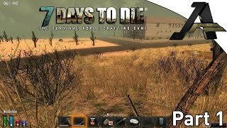 7 Days to Die Alpha 12.5 Gameplay - S2E1- Day One Hub City Run