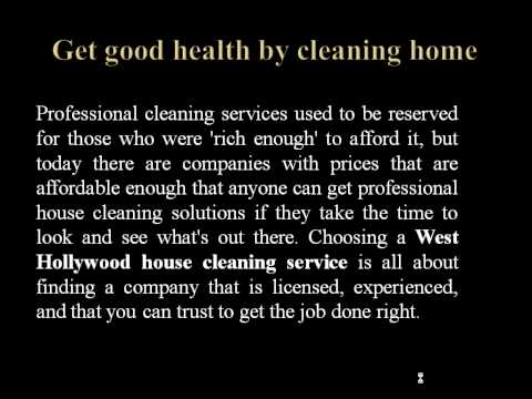 Get the service of West Hollywood house cleaning service
