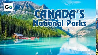 Canada's National Parks: Canadian Rockies, Banff, Lake Louise and Jasper