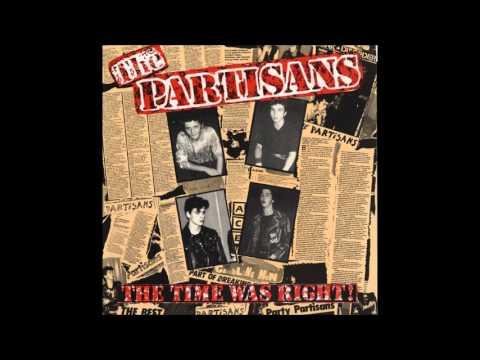 The partisans - I never needed you (Original version)